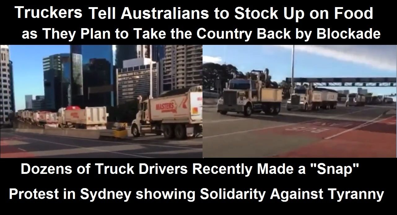 Australian Truckers Warn Citizens to Stock Up on Food as They Prepare to Take Over the Country Australian-truck-drivers