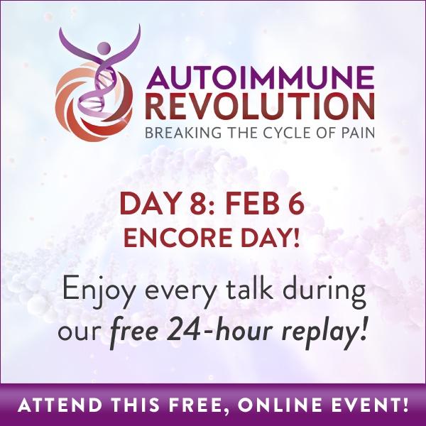 Autoimmune Revolution: Encore Day Broadcasts ALL Episodes FREE