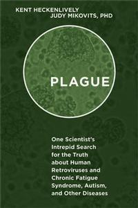book-plague-by-kent-heckenlively-and-judy-mikovits-large