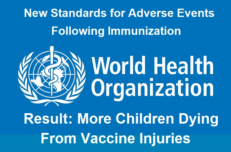 World Health Organization's New Lax Vaccine Safety Policy Leads to More Child Deaths by Vaccines Who-logo-vaccine-injuries