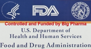 FDA-Controlled-and-funded-by-Big-Pharma-300x161