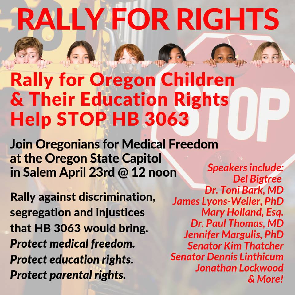Lawmakers, Doctors, Attorneys and Oregon Public Oppose Secretive Bill to Force All Vaccines on Oregon Children Oregon-rally-HB-3063